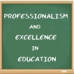 Professionalism and Excellence in Education